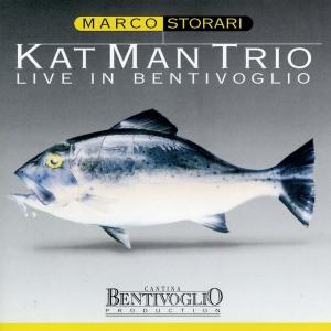 """Kat Man Trio Live in Bentivoglio"" feat. Marco Storari, Fabio Grandi. – Bentivoglio production, 1999"