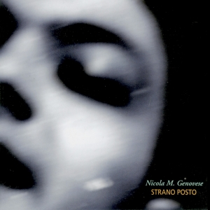 """Strano posto"", Nicola M. Genovese, Simone Zanchini, Emiliano Rodriguez – 2001"