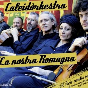 """La nostra Romagna"", Kaleidorkestra, feat. Paola Sabbatani, Stefano Ciuma Delvecchio, Simone Castiglia, Emiliano Rodriguez, Daniele Santimone – TacaDancer production, 2012"