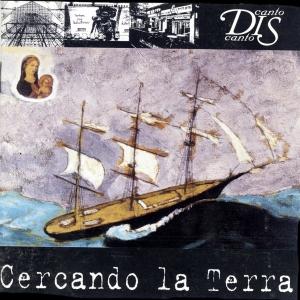 """Cercando la terra"" , Cantodiscanto, – ed. Ermitage 1997"