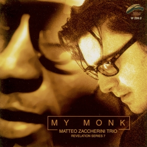 """My Monk"", M.Zaccherini Trio – feat. Lele Barbieri, Lele Veronesi – Philology records, 2007"