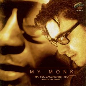 """My Monk"", M.Zaccherini Trio – feat. Lele Barbieri, Lele Veronesi – Philology records, 2007"