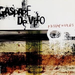 """Passing notes"", De Vito, feat. Antonio Coatti, Danilo Mineo – ed. Improvvisatore Involontario 2008"