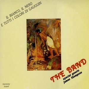 """""""Il bianco, il nero e tutti i colori di Gauguin"""", The Band, James Thompson, Fabio Petretti – Harmony Sound, 1990"""
