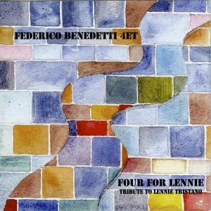 """""""Four for Lennie"""", F.Benedetti 4tet, feat.Davide Brillante, Dario Mazzucco – TRJ records, 2010"""