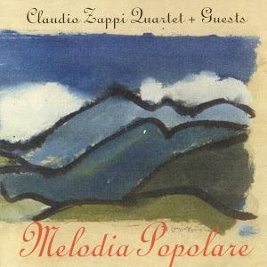"""""""Melodia Popolare"""", feat. Claudio Zappi, Massimo Greco, Tomaso Lama, Stefano De Bonis, Mirco Mariani – Splasc(h) records 1996"""